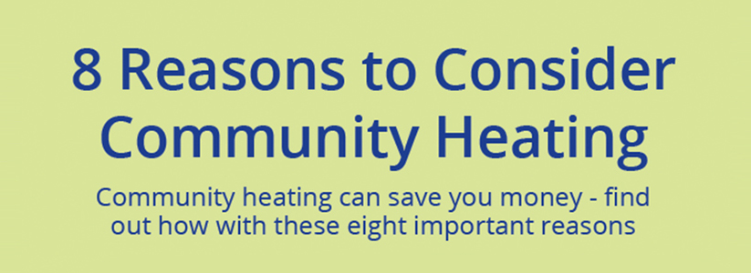 8_Reasons_to_Consider_Community_Heating_823x300